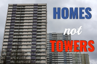 Homes not Towers
